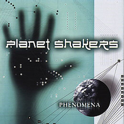 Phenomena by Planet Shakers