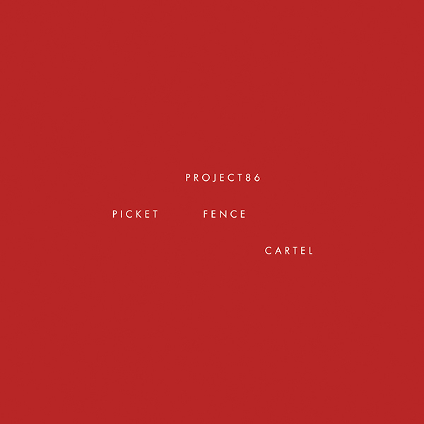 Picket Fence Cartel by Project 86