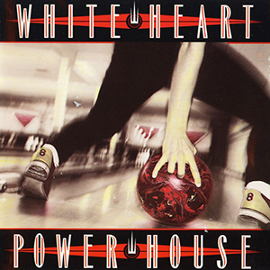 Powerhouse by WhiteHeart