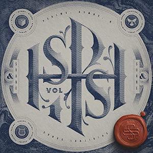 Shane & Shane Psalms, Hymns, and Spiritual Songs, Vol. 1