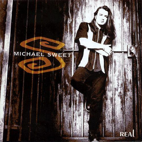 Real by Michael Sweet
