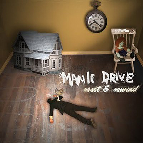 Reset and Rewind by Manic Drive