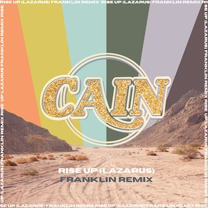 Cain Rise Up (Lazarus) (Franklin Remix)