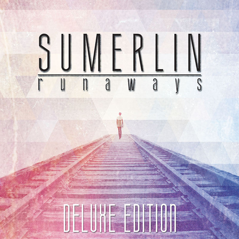 Runaways (Deluxe Edition) by Sumerlin
