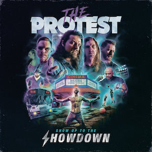 The Protest Show Up To The Showdown