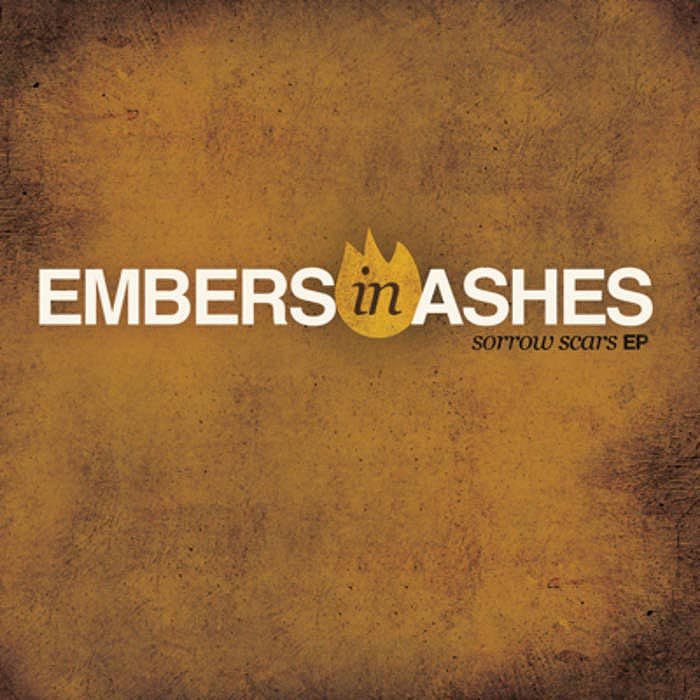 Sorrow Scars EP by Embers In Ashes