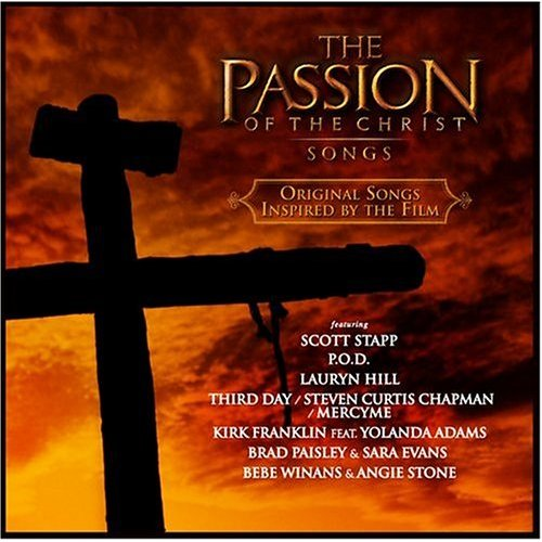 The Passion of the Christ - Songs by Big Dismal