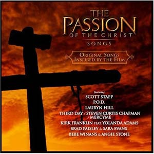 The Passion of the Christ - Songs by Scott Stapp