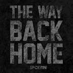 Spoken The Way Back Home