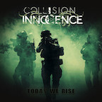 Collision of Innocence Today We Rise