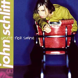 Unfit For Swine by John Schlitt