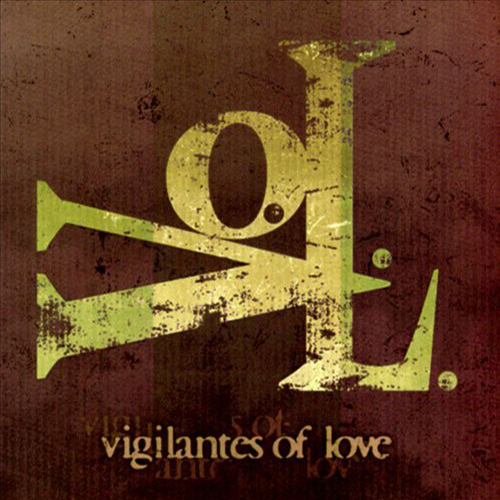 VOL by Vigilantes of Love