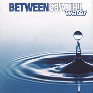 Water by Between Thieves