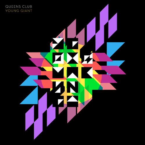Young Giant by Queens Club